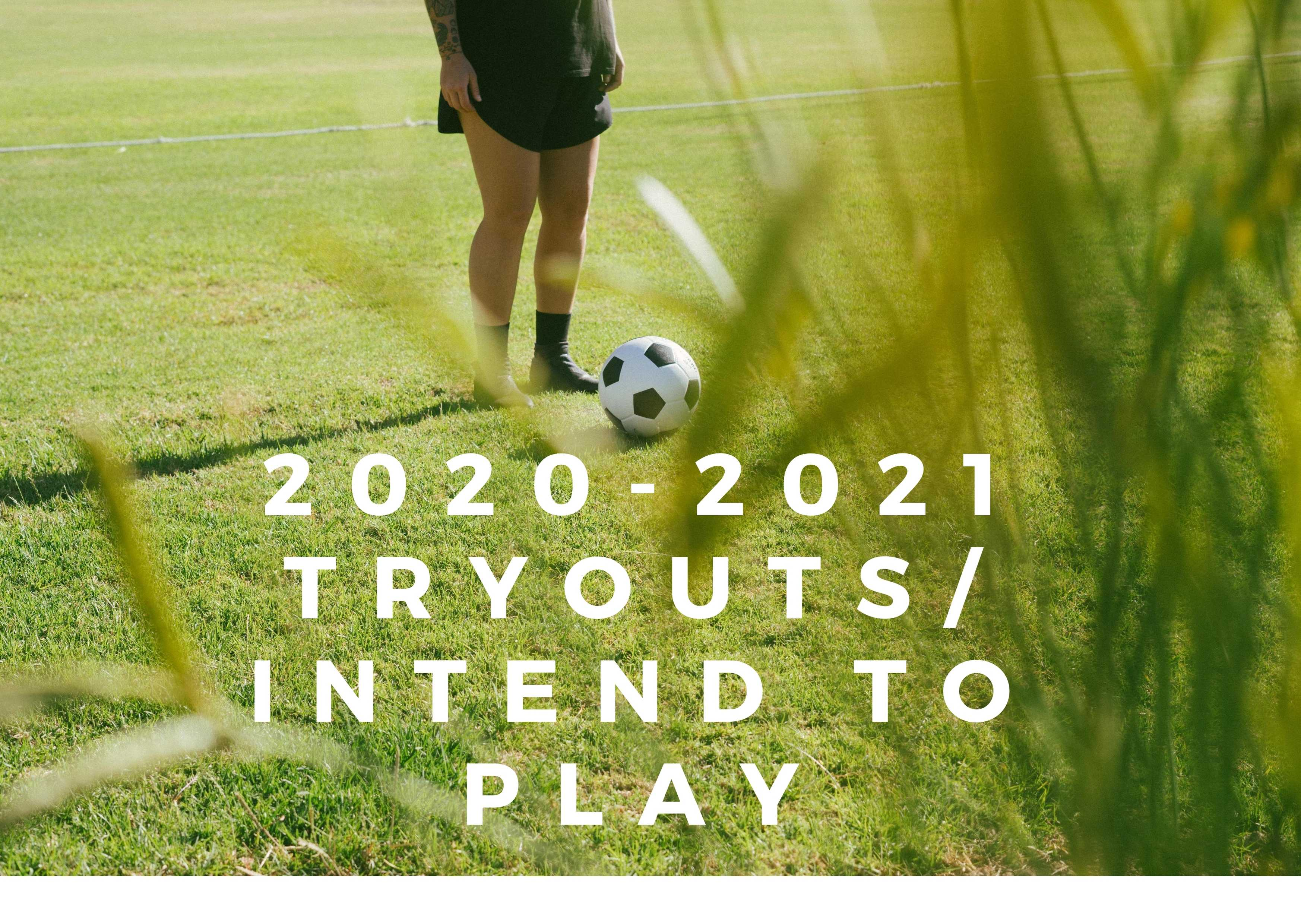 Tryouts/Intend to Play